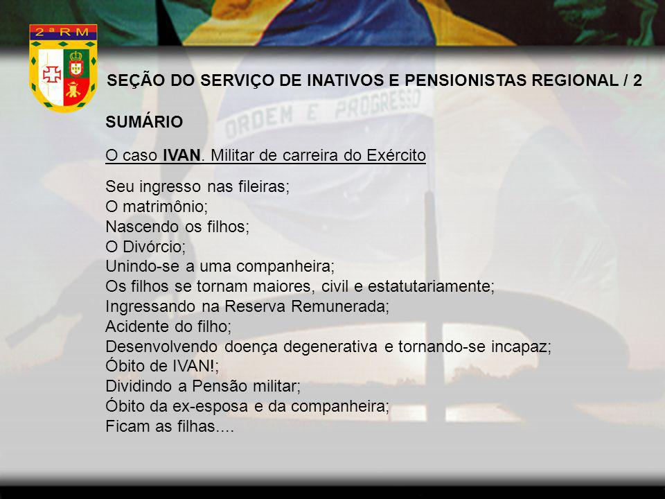 SEÇÃO DO SERVIÇO DE INATIVOS E PENSIONISTAS REGIONAL / 2