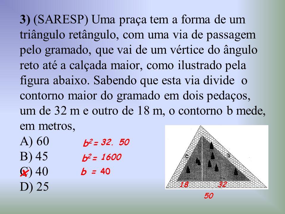 3) (SARESP) Uma praça tem a forma de um