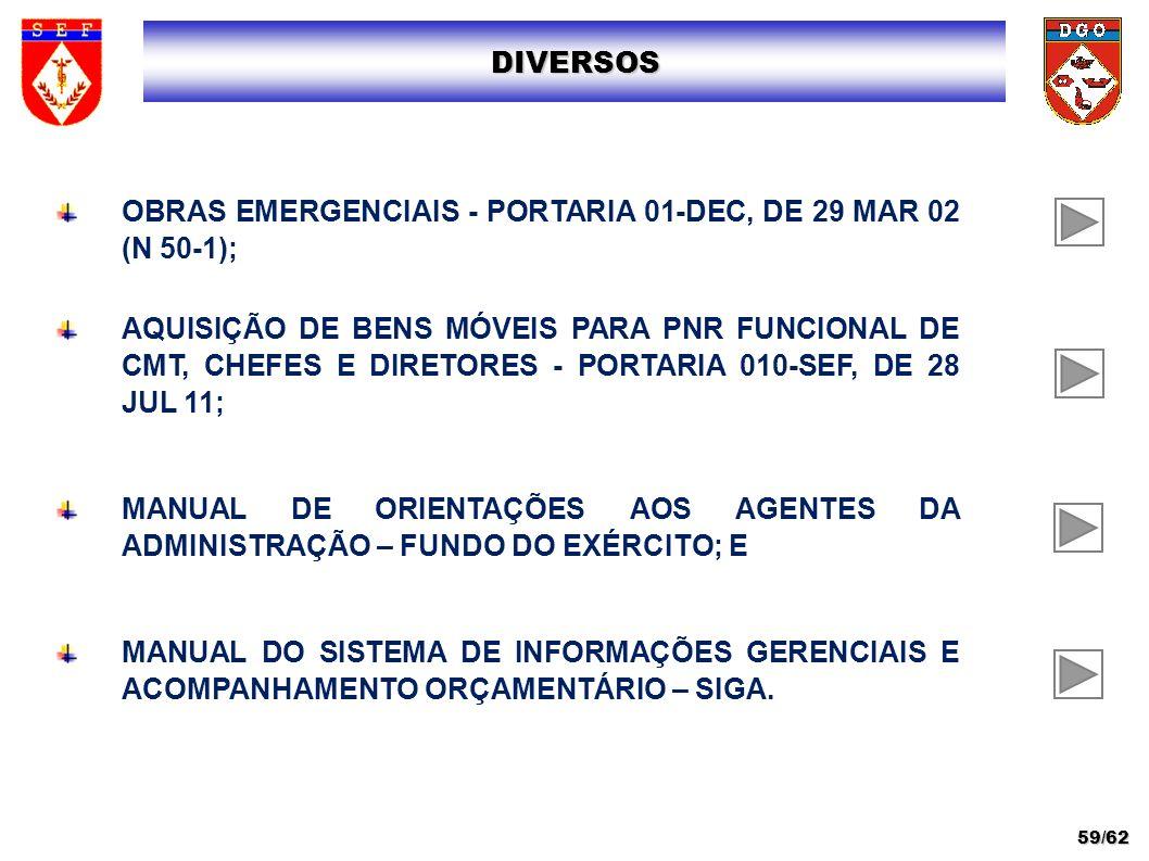 OBRAS EMERGENCIAIS - PORTARIA 01-DEC, DE 29 MAR 02 (N 50-1);
