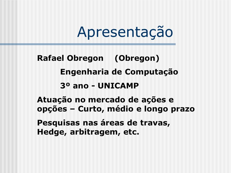 Apresentação Rafael Obregon (Obregon) Engenharia de Computação
