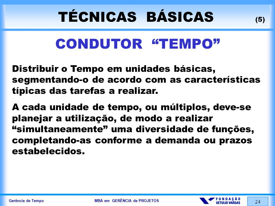 TÉCNICAS BÁSICAS (5) CONDUTOR TEMPO