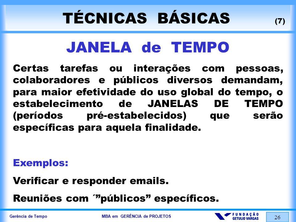TÉCNICAS BÁSICAS (7) JANELA de TEMPO