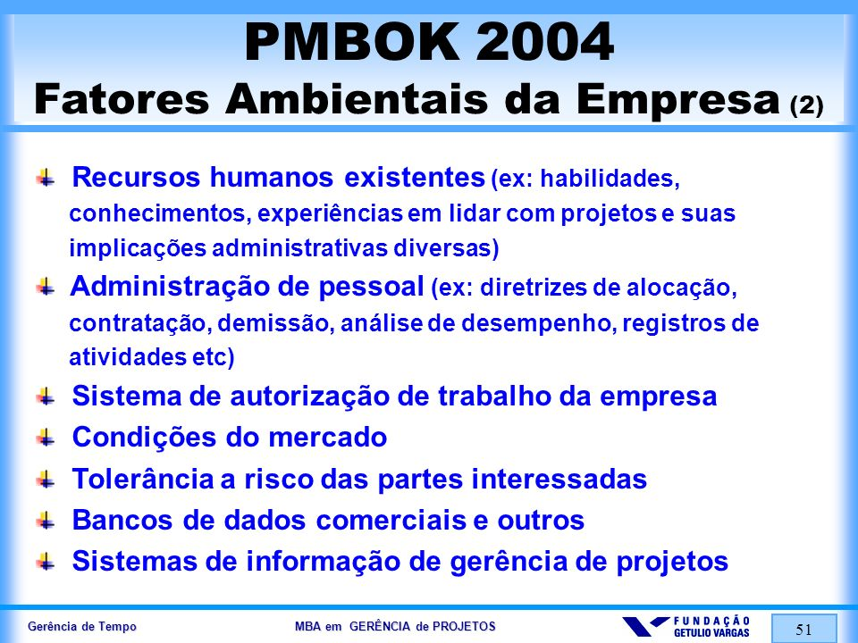PMBOK 2004 Fatores Ambientais da Empresa (2)