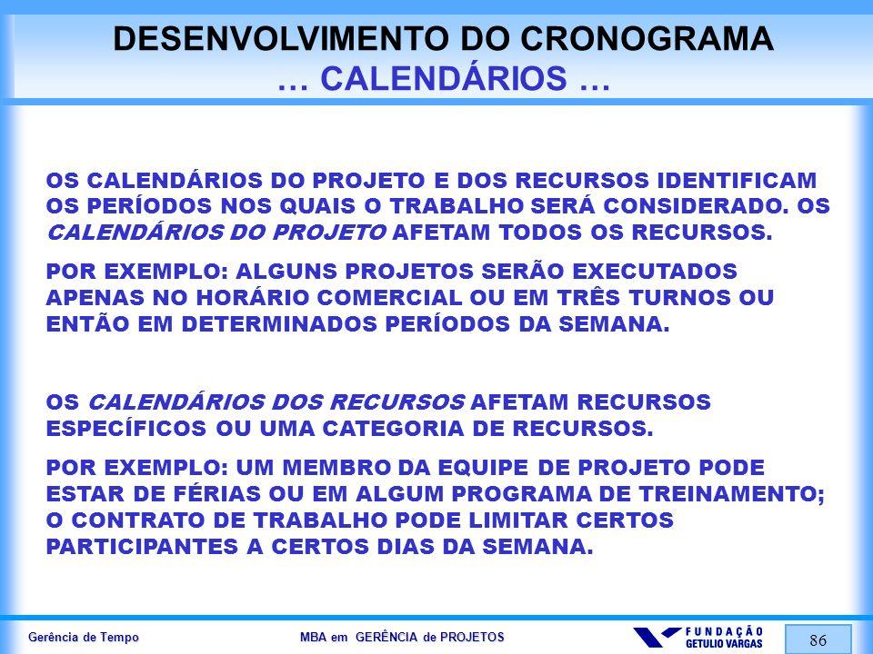 DESENVOLVIMENTO DO CRONOGRAMA … CALENDÁRIOS …