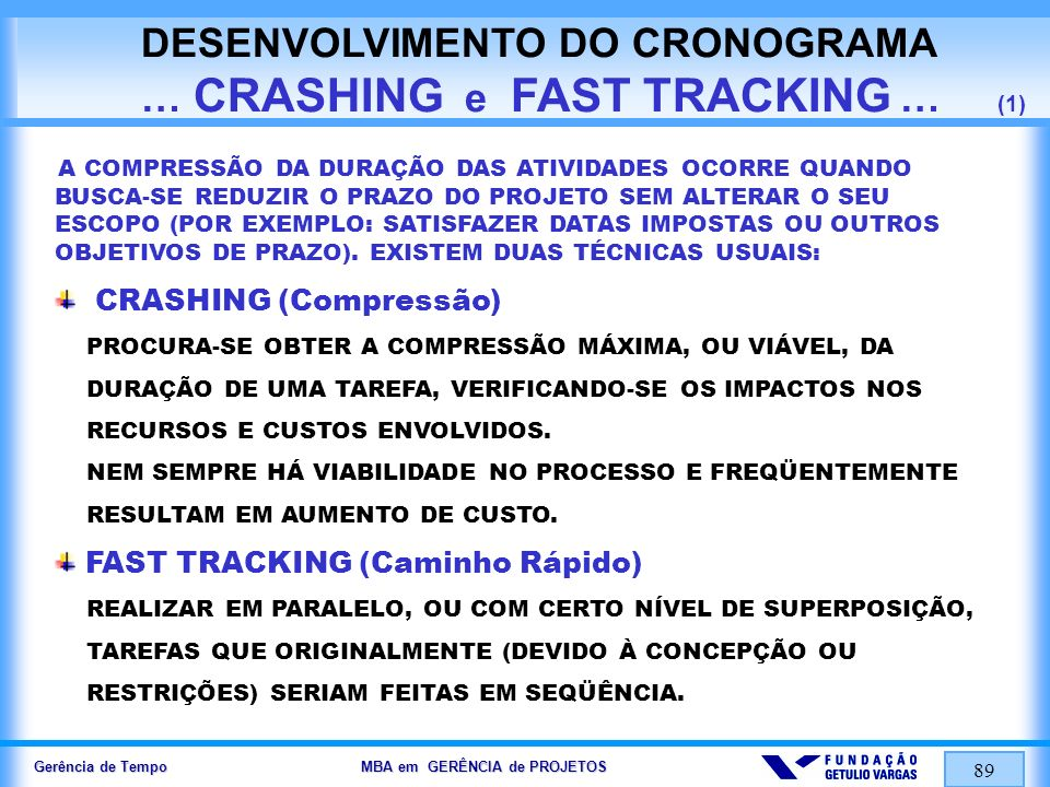 DESENVOLVIMENTO DO CRONOGRAMA … CRASHING e FAST TRACKING … (1)