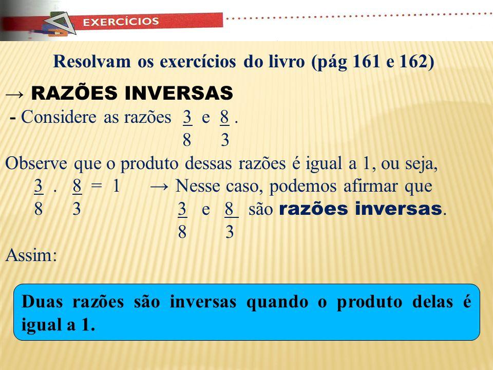 Resolvam os exercícios do livro (pág 161 e 162)