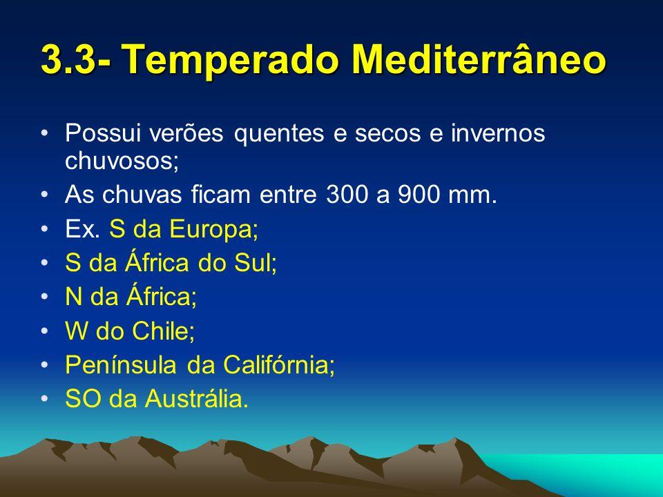 3.3- Temperado Mediterrâneo
