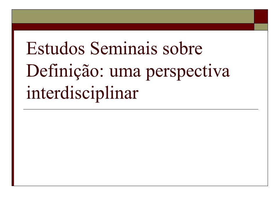 Estudos Seminais sobre Definição: uma perspectiva interdisciplinar