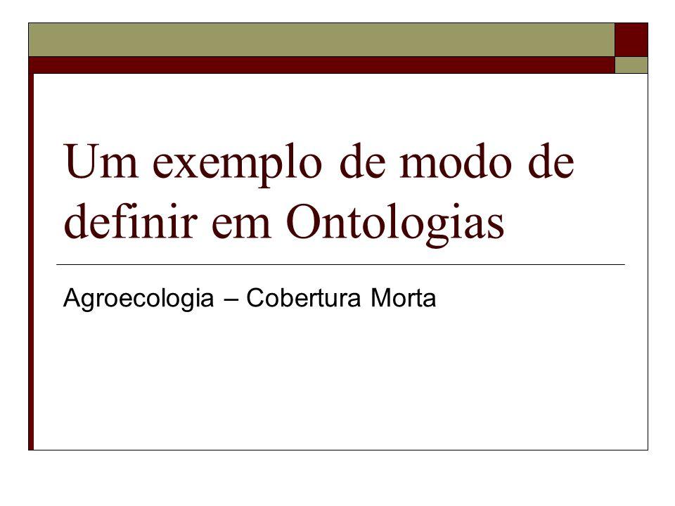 Um exemplo de modo de definir em Ontologias