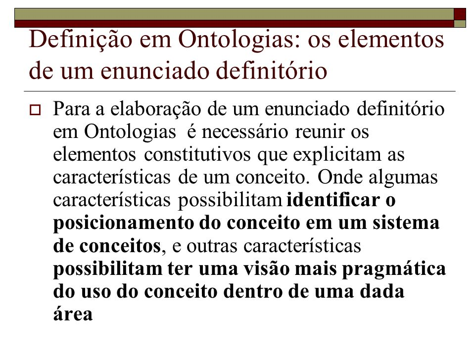 Definição em Ontologias: os elementos de um enunciado definitório