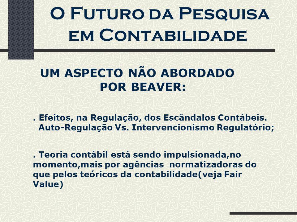 O Futuro da Pesquisa em Contabilidade