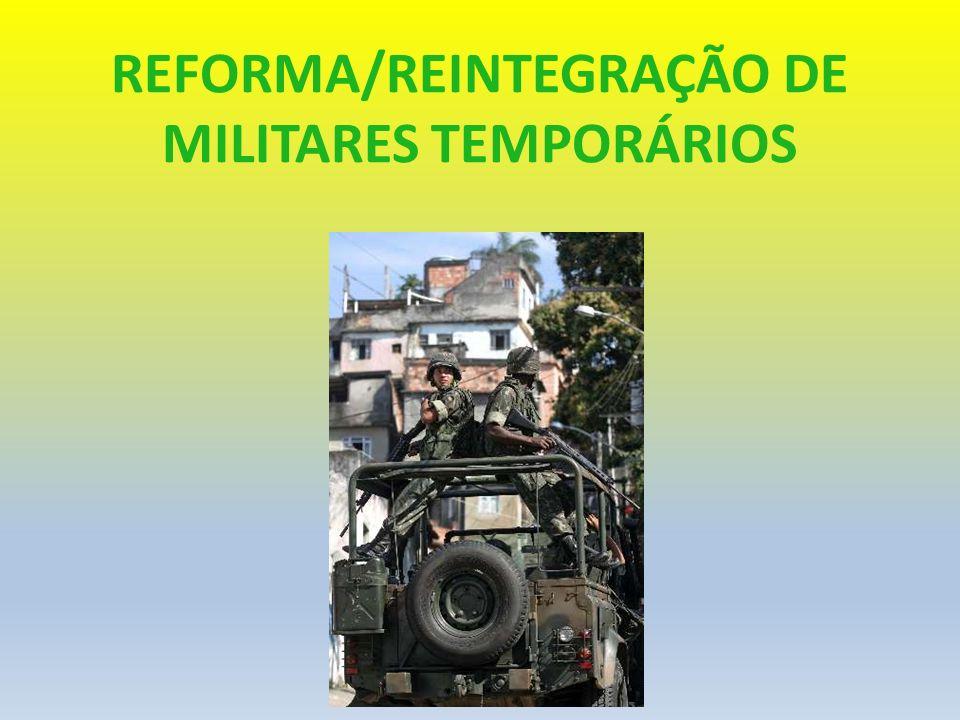 REFORMA/REINTEGRAÇÃO DE MILITARES TEMPORÁRIOS