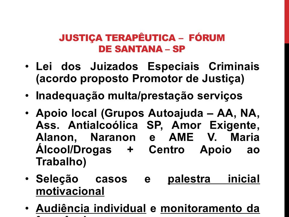 JUSTIÇA TERAPÊUTICA – FÓRUM DE SANTANA – SP