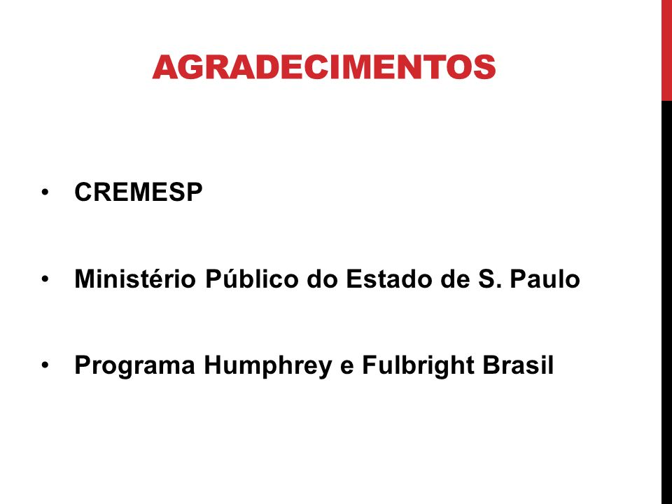 AGRADECIMENTOS CREMESP Ministério Público do Estado de S. Paulo