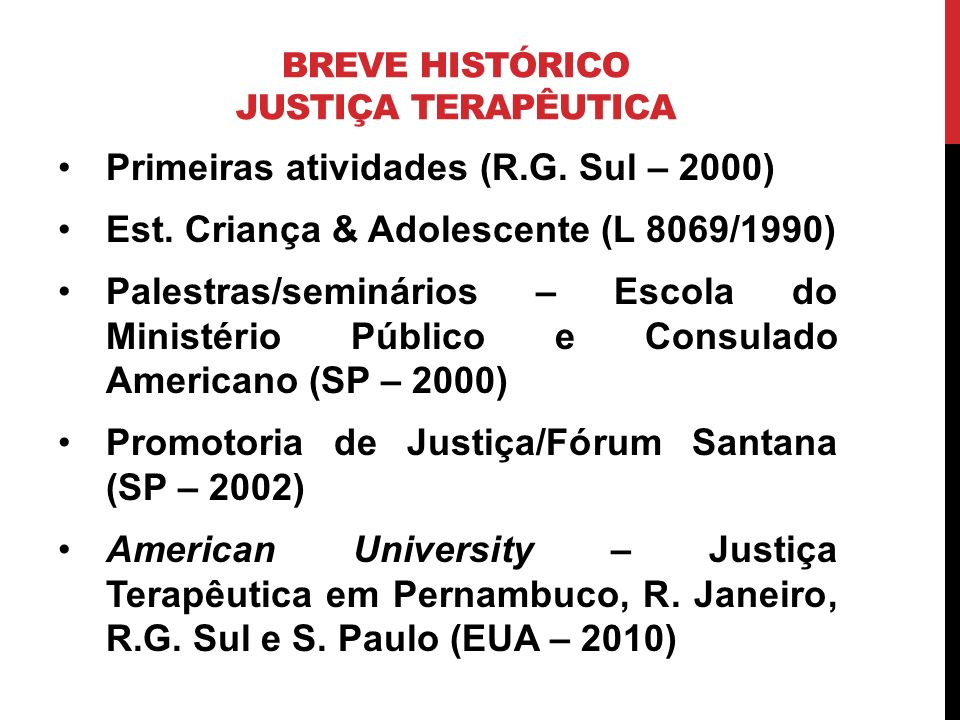 BREVE HISTÓRICO JUSTIÇA TERAPÊUTICA