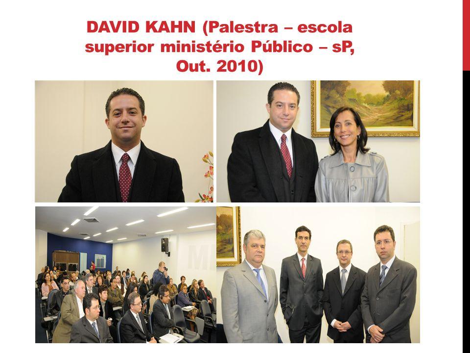 DAVID KAHN (Palestra – escola superior ministério Público – sP, Out
