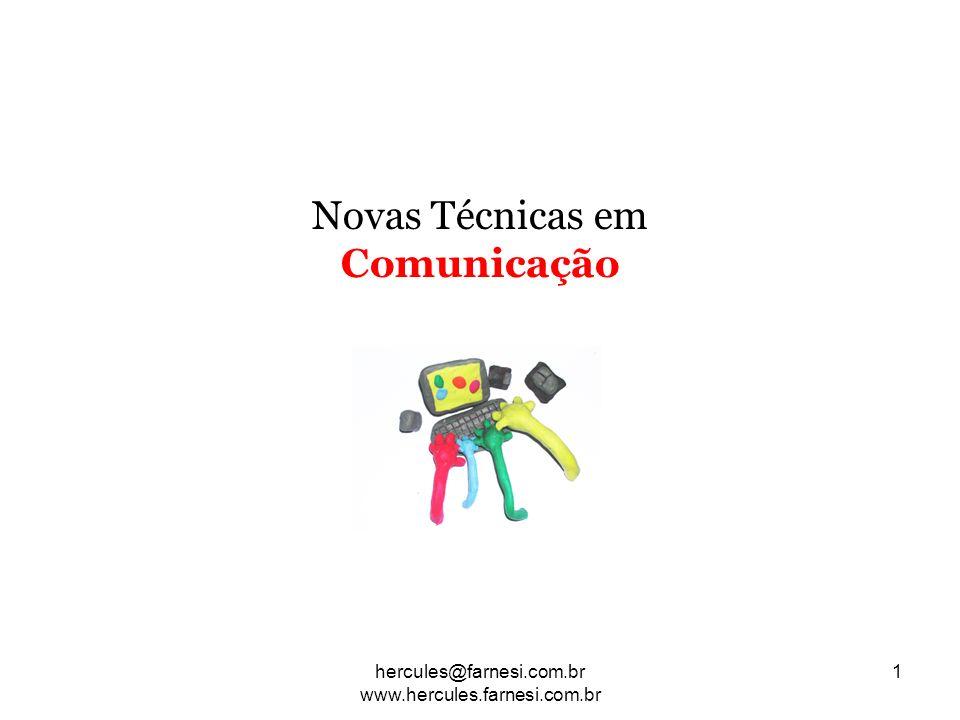 Novas Técnicas em Comunicação