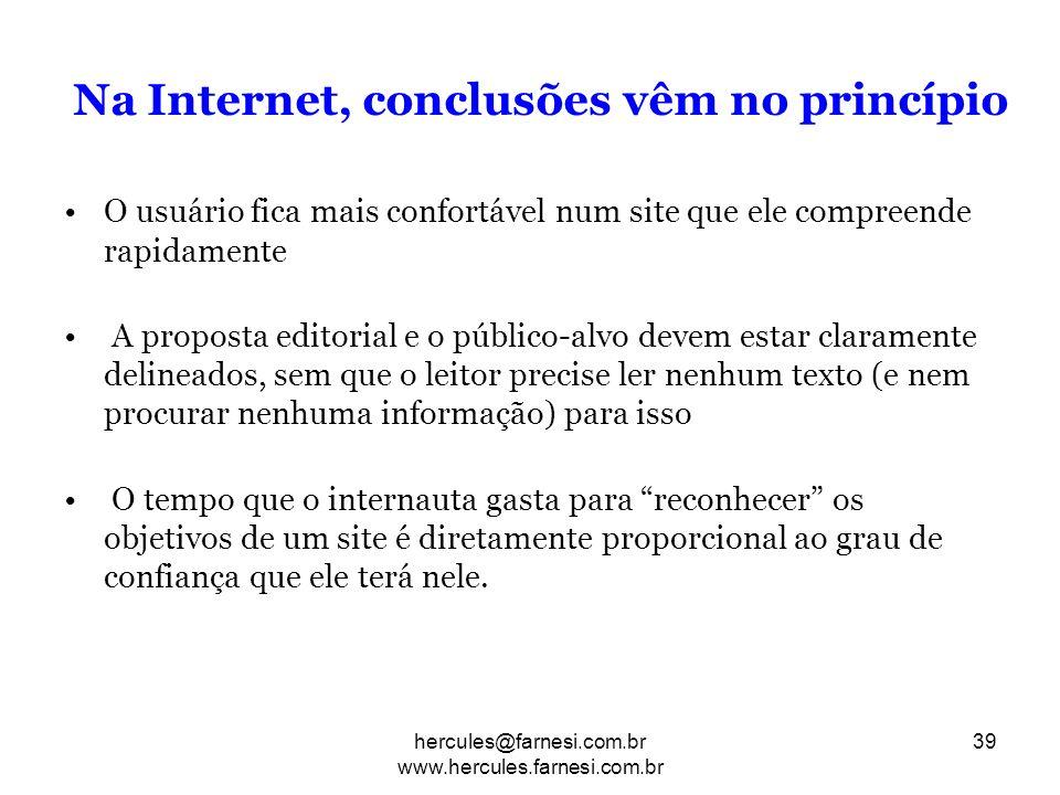 Na Internet, conclusões vêm no princípio