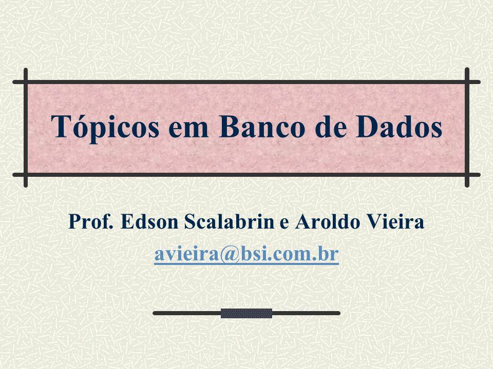 Tópicos em Banco de Dados