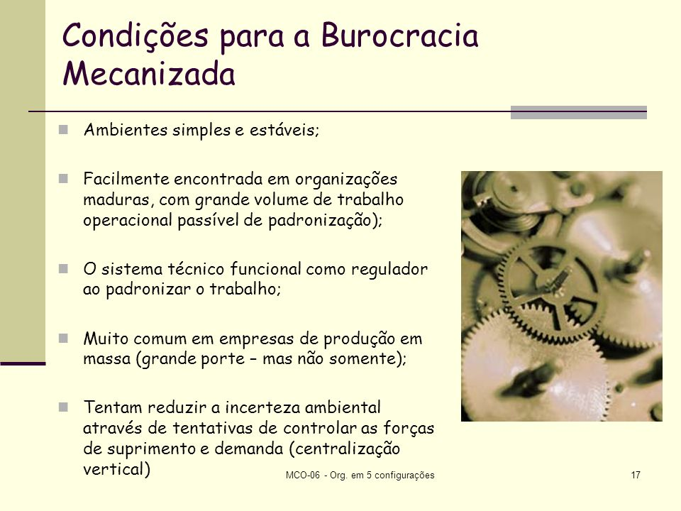 Condições para a Burocracia Mecanizada