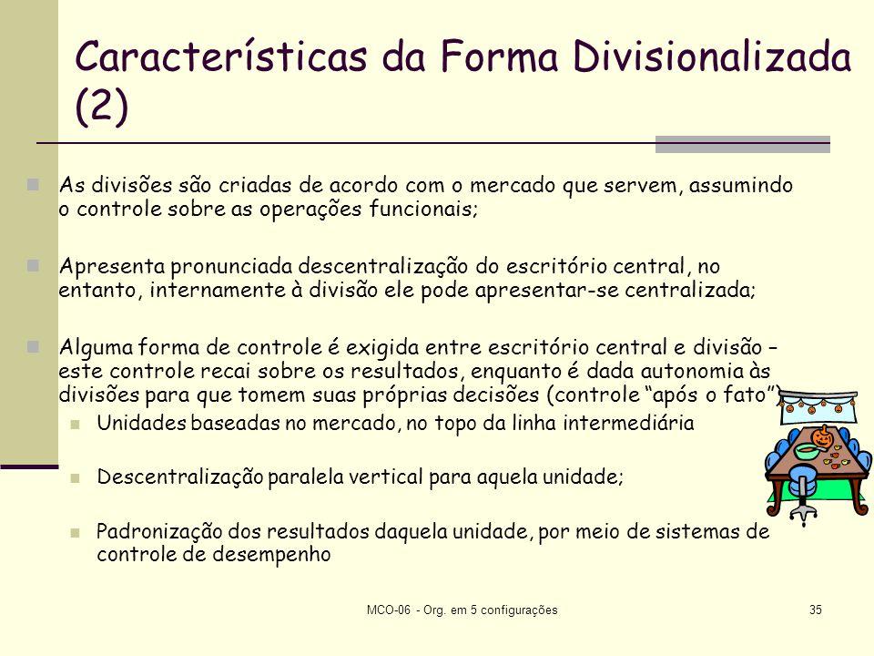 Características da Forma Divisionalizada (2)