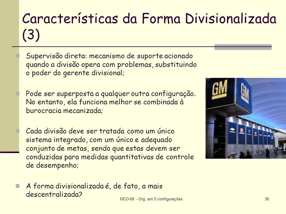 Características da Forma Divisionalizada (3)