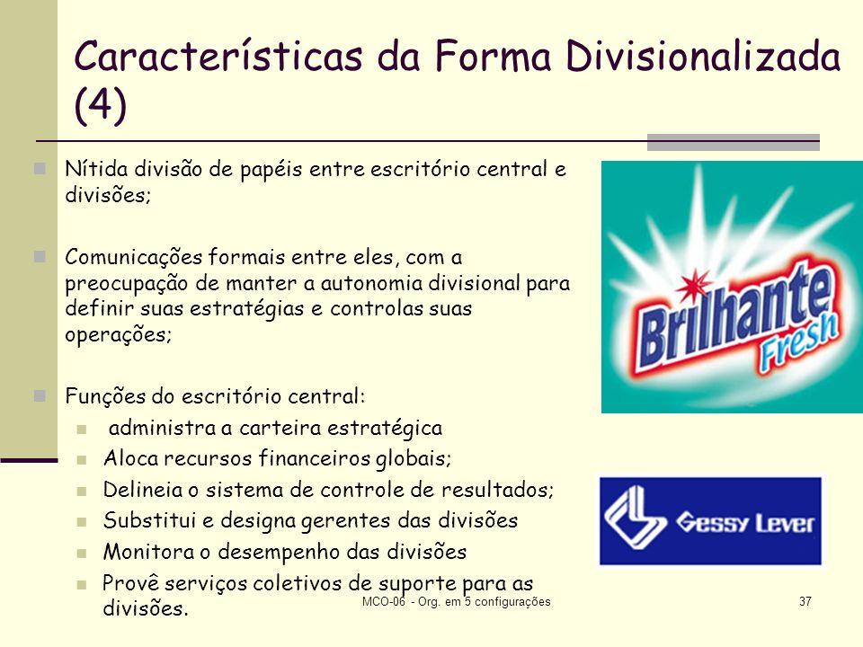 Características da Forma Divisionalizada (4)