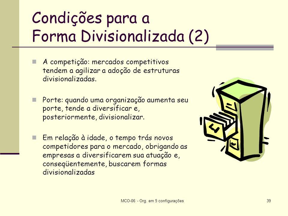 Condições para a Forma Divisionalizada (2)