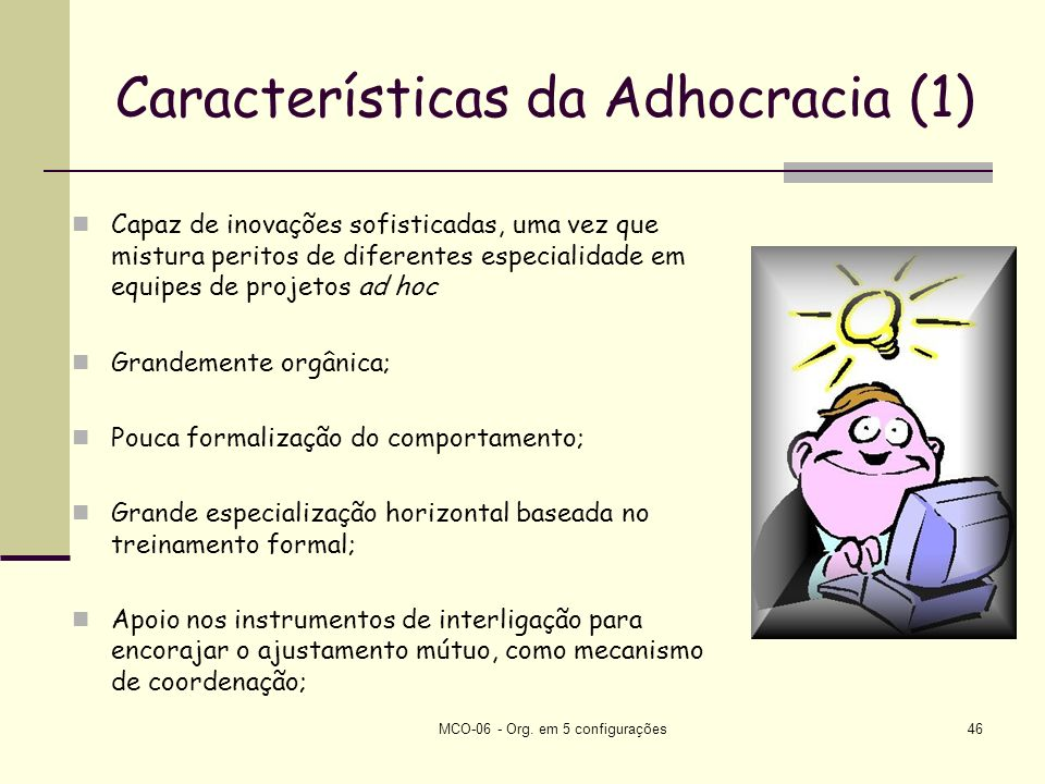 Características da Adhocracia (1)