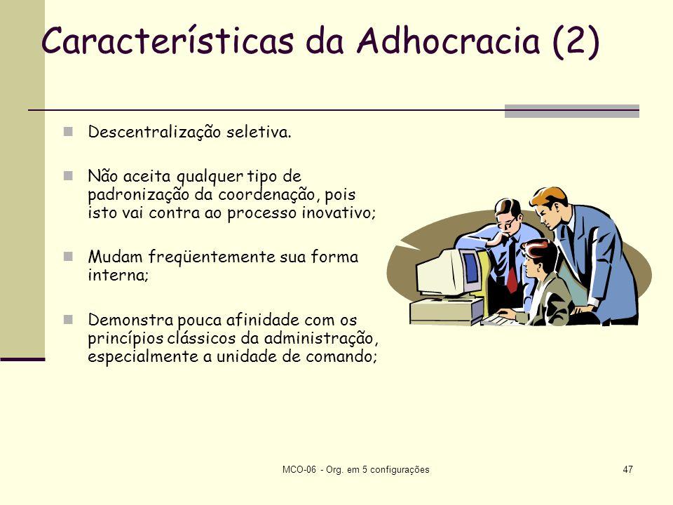 Características da Adhocracia (2)