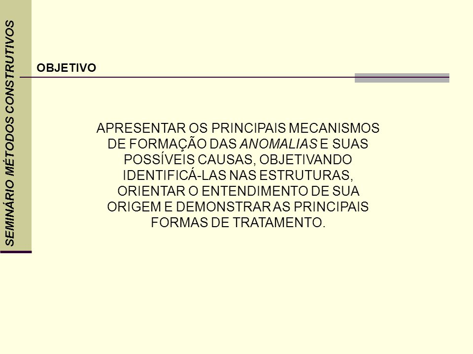 OBJETIVOSEMINÁRIO MÉTODOS CONSTRUTIVOS.