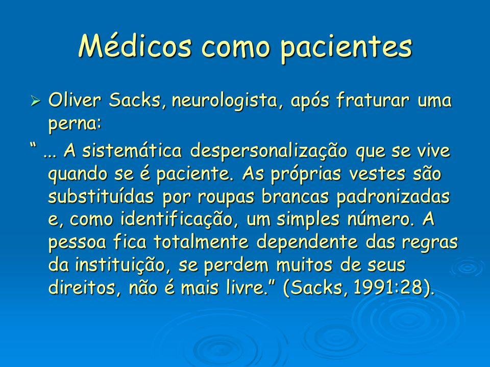 Médicos como pacientes