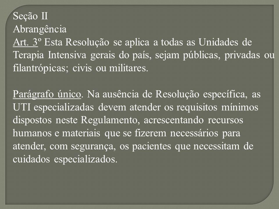 Seção IIAbrangência.