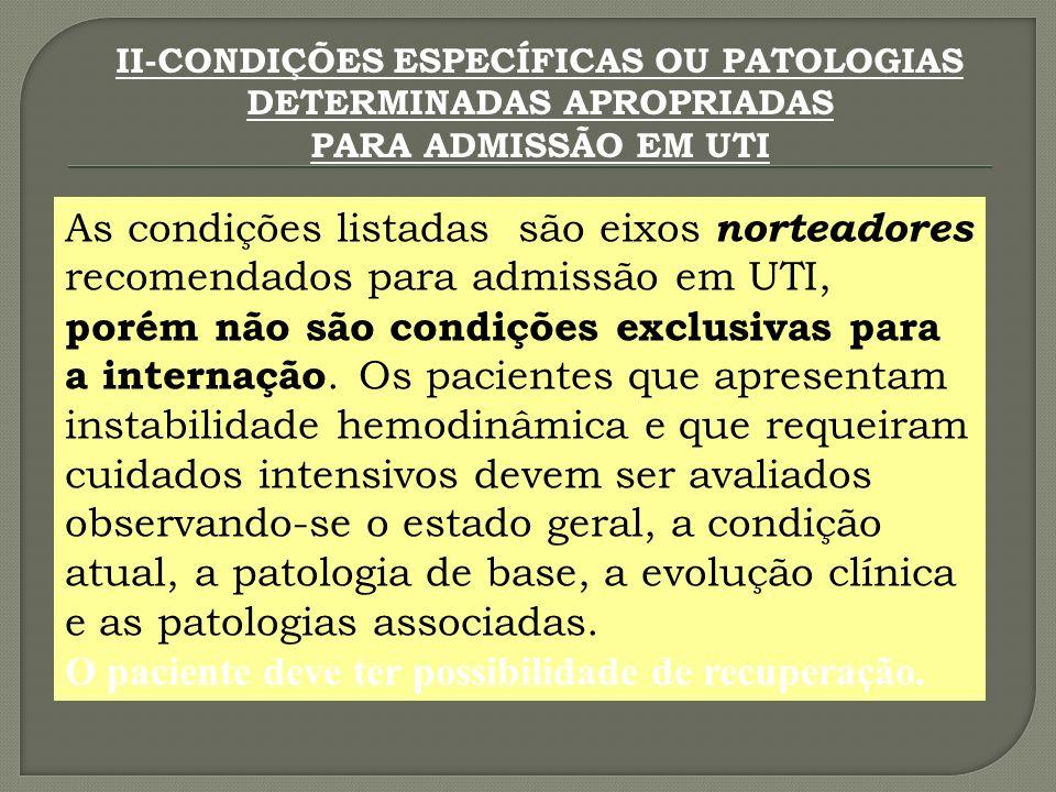 II-CONDIÇÕES ESPECÍFICAS OU PATOLOGIAS DETERMINADAS APROPRIADAS