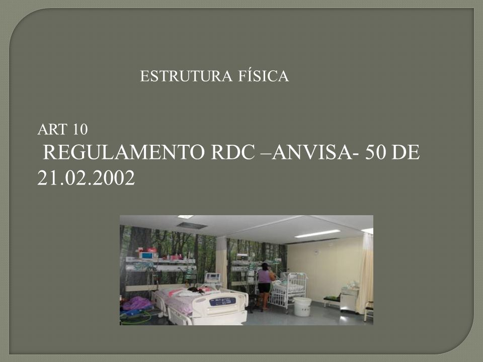 REGULAMENTO RDC –ANVISA- 50 DE