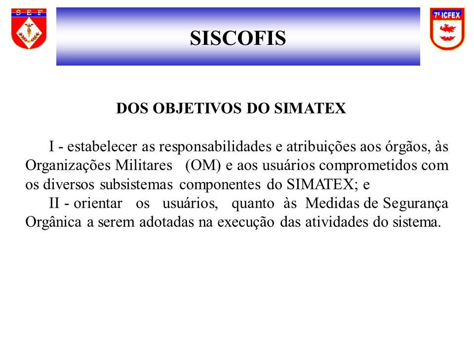 SISCOFIS DOS OBJETIVOS DO SIMATEX