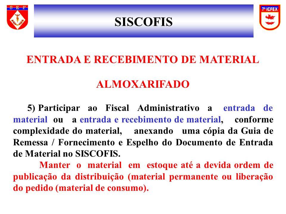 ENTRADA E RECEBIMENTO DE MATERIAL