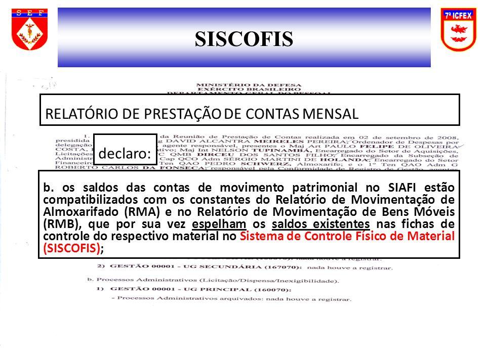 SISCOFIS RELATÓRIO DE PRESTAÇÃO DE CONTAS MENSAL declaro: