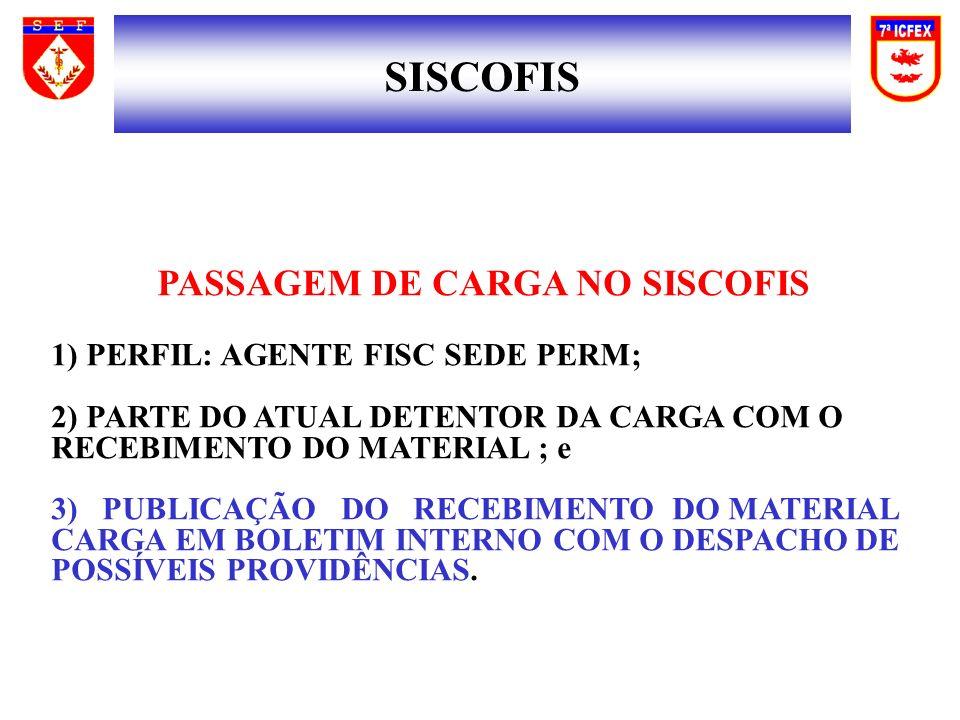 PASSAGEM DE CARGA NO SISCOFIS