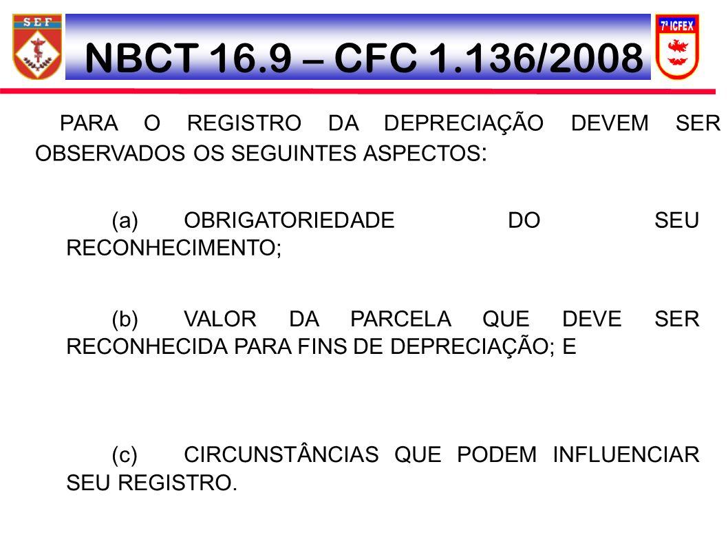 NBCT 16.9 – CFC 1.136/2008 (a) OBRIGATORIEDADE DO SEU RECONHECIMENTO;