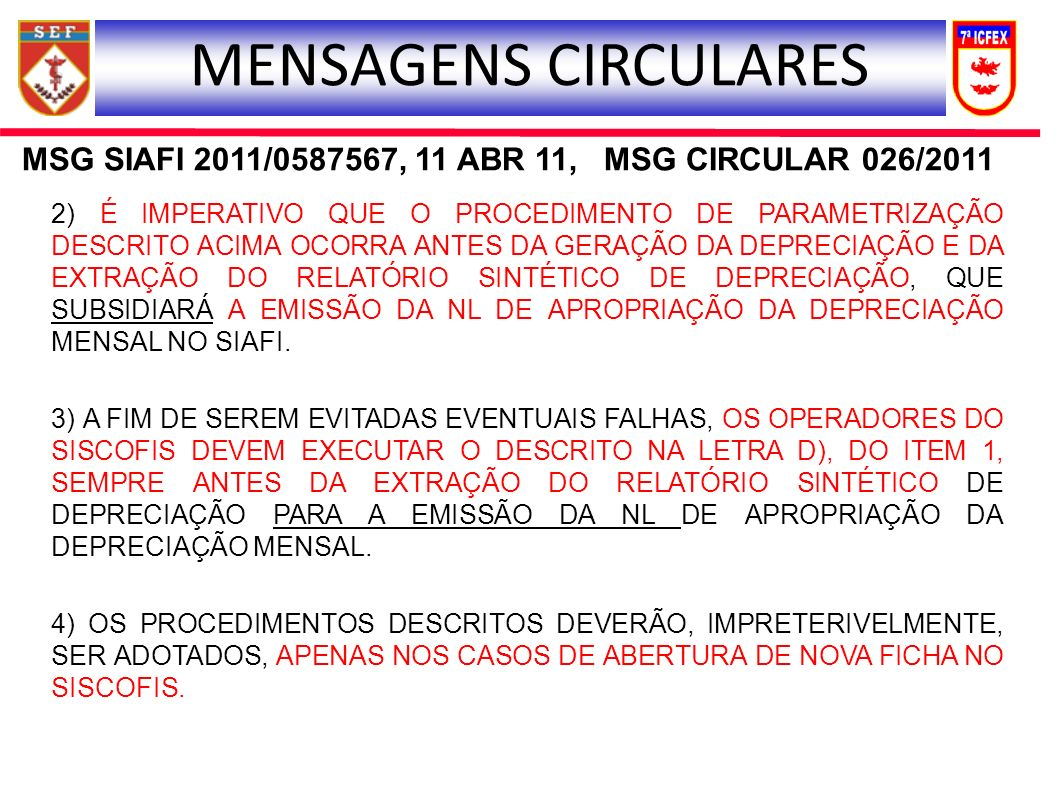 MSG SIAFI 2011/0587567, 11 ABR 11, MSG CIRCULAR 026/2011