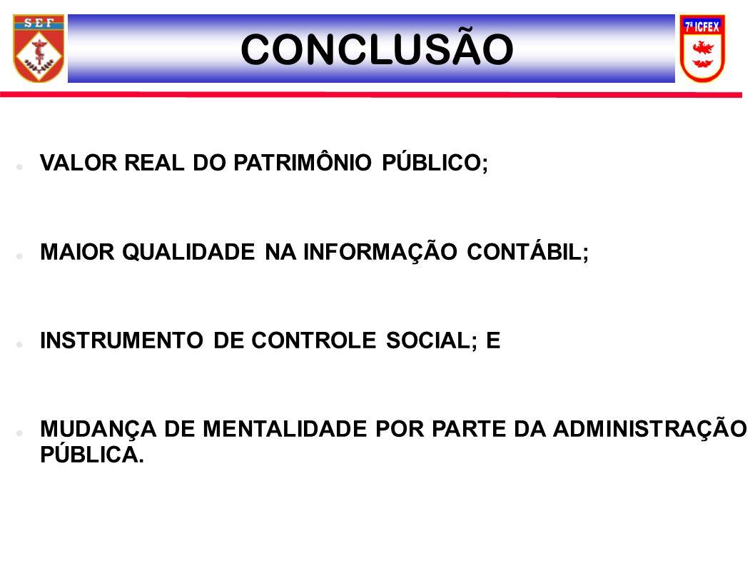 CONCLUSÃO VALOR REAL DO PATRIMÔNIO PÚBLICO;
