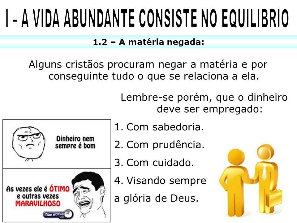 I – A VIDA ABUNDANTE CONSISTE NO EQUILIBRIO
