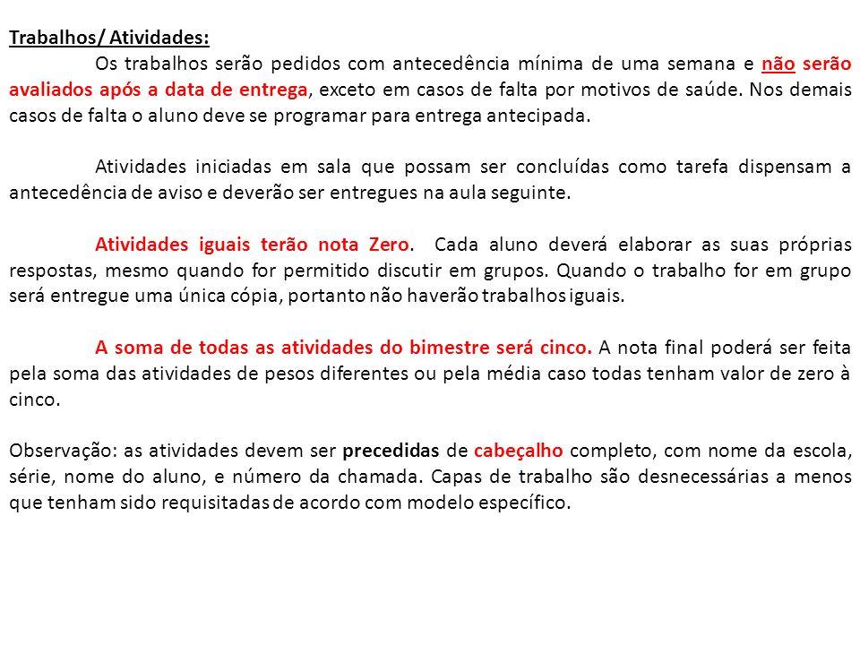 Trabalhos/ Atividades: