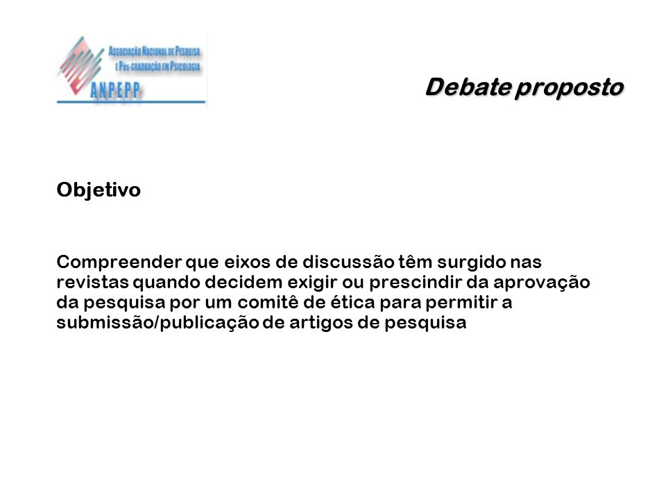 Debate proposto Objetivo