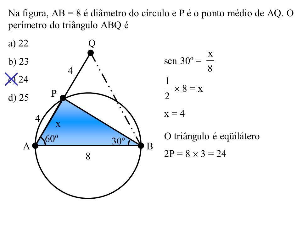 Na figura, AB = 8 é diâmetro do círculo e P é o ponto médio de AQ