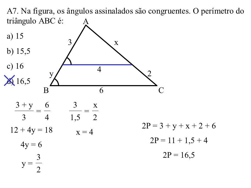 A7. Na figura, os ângulos assinalados são congruentes