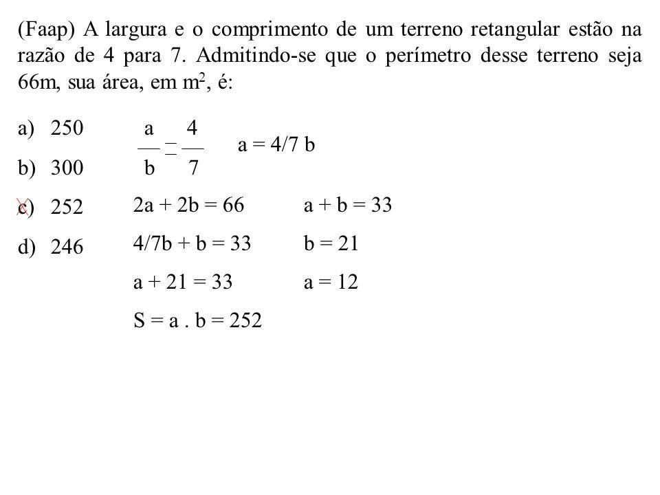 (Faap) A largura e o comprimento de um terreno retangular estão na razão de 4 para 7. Admitindo-se que o perímetro desse terreno seja 66m, sua área, em m2, é: