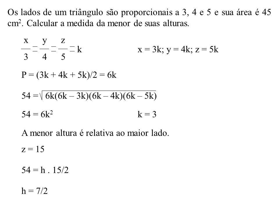 Os lados de um triângulo são proporcionais a 3, 4 e 5 e sua área é 45 cm2. Calcular a medida da menor de suas alturas.