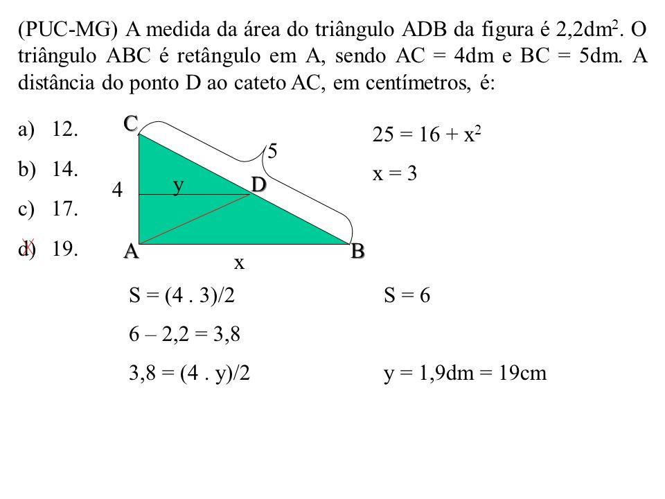 (PUC-MG) A medida da área do triângulo ADB da figura é 2,2dm2